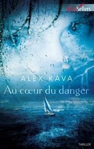 Alex Kava - Au coeur du danger - Une enquête de Maggie O'Dell.