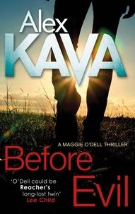 Alex Kava - Before Evil.