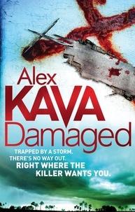 Alex Kava - Damaged.