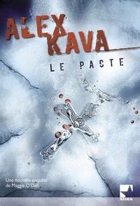 Alex Kava - Le pacte - Une enquête de Maggie O'Dell.