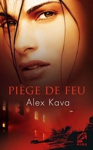 Alex Kava - Piège de feu - Une enquête de Maggie O'Dell.