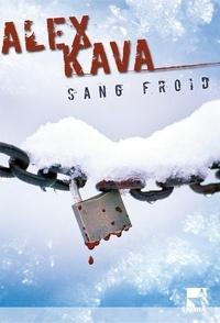 Alex Kava - Sang froid - Une enquête de Maggie O'Dell.