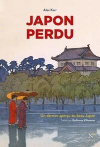 Alex Kerr - Japon perdu - Un dernier aperçu du beau Japon.