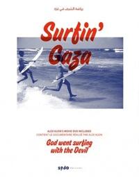 Alex Klein et Stéphane Rançon - Surfin' Gaza. 1 DVD
