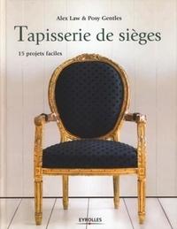 Alex Law et Posy Gentles - Tapisserie de sièges - 15 Projets faciles.
