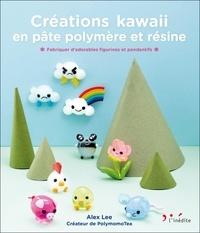 Alex Lee - Créations kawaii en pâte polymère et résine - Fabriquez d'adorables figurines et pendentifs.