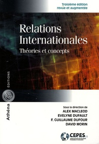 Alex MacLeod et Evelyne Dufault - Relations internationales - Théories et concepts.