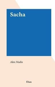 Alex Madis - Sacha.