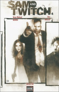 Alex Maleev et Brian Michael Bendis - Sam and Twitch Tome 4 : .