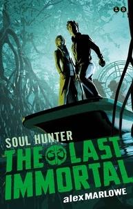 Alex Marlowe - Soul Hunter - Book 2.