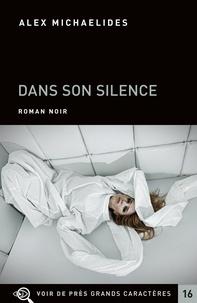 Alex Michaelides - Dans son silence.