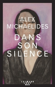 Nouveaux livres électroniques à télécharger gratuitement Dans son silence par Alex Michaelides  9782702164532