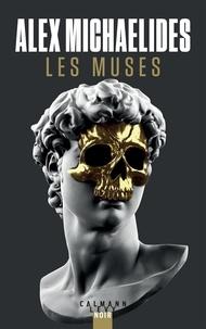 Alex Michaelides - Les Muses.