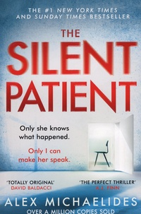 Alex Michaelides - The Silent Patient.