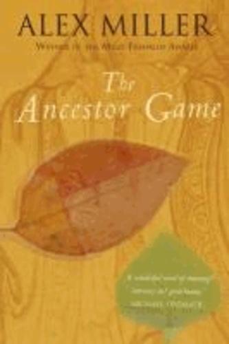 Alex Miller - The Ancestor Game.