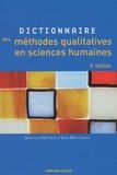 Alex Mucchielli - Dictionnaire des méthodes qualitatives en sciences humaines et sociales.