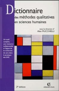 Dictionnaire des méthodes qualitatives en sciences humaines et sociales - Alex Mucchielli |