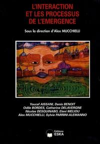 Alex Mucchielli et Sylvie Parrini-Alemanno - L'interaction et les processus de l'émergence.