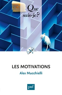 Alex Mucchielli - Les motivations.