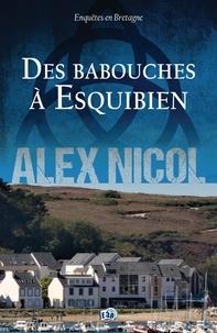 Alex Nicol - Des babouches à Esquibien.