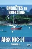 Alex Nicol - Enquêtes en Bretagne - Volume 1.