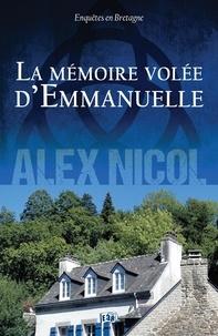 Alex Nicol - La mémoire volée d'Emmanuelle.