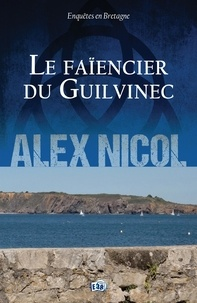 Alex Nicol - Le Faïencier du Guilvinec.
