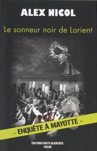 Alex Nicol - Le sonneur noir de Lorient.