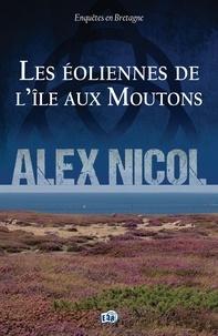 Alex Nicol - Les éoliennes de l'île aux Moutons - Enquêtes en Bretagne.