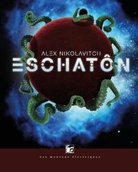 Alex Nikolavitch - Eschaton.