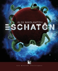 Alex Nikolavitch - Eschatôn.