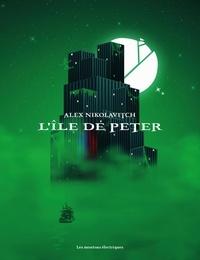 Alex Nikolavitch - L'île de Peter.