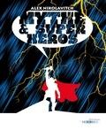 Alex Nikolavitch - Mythe & super-héros.