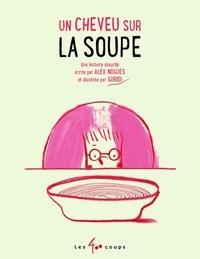 Alex Nogués et  Guridi - Un cheveu sur la soupe.
