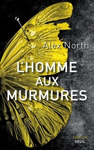 Alex North - L'homme aux murmures.