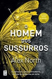 Alex North - O Homem dos Sussurros.