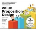 Alex Osterwalder et Yves Pigneur - Value Proposition Design.