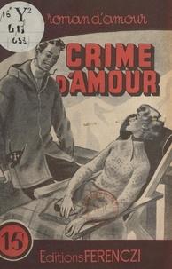 Alex Peck - Crime d'amour.