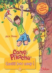 Alex Polan et Paola Appelius - Camp Pikachu, tome 1 : choisis ton camp!.