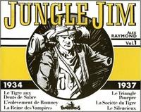 Alex Raymond - Jungle Jim Tome 1, 1934-1937 : Le Tigre aux dents de sabre, L'enlèvement de Romney, La Reine des Vampires, Le Triangle pourpre, La Société du Tigre, Le silencieux.