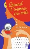 Alex Riva - Quand l'imprévu s'en mêle.