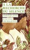 Alex Ross et Peter Silverton - A la recherche du silence - Anthologie poche de la revue Feuilleton.