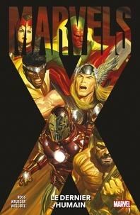 Alex Ross et Jim Krueger - Marvels X : Le dernier humain.