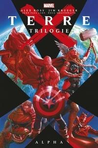 Alex Ross et Jim Krueger - Terre X Trilogie  : Alpha.