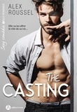 Alex Roussel - The casting.