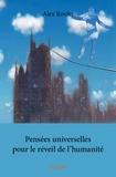 Alex Rovier - Pensées universelles pour le réveil de l'humanité.