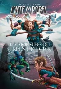 Alex S. Girard - L'Intemporel  : L'Intemporel Tome 4 - Le cycle du cachemor.