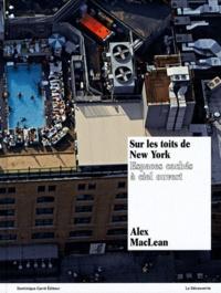 Sur les toits de New York - Espaces cachés à ciel ouvert.pdf