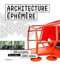 Alex Sanchez Vidiella - Architecture éphémère - 100 projets, 1 000 idées.