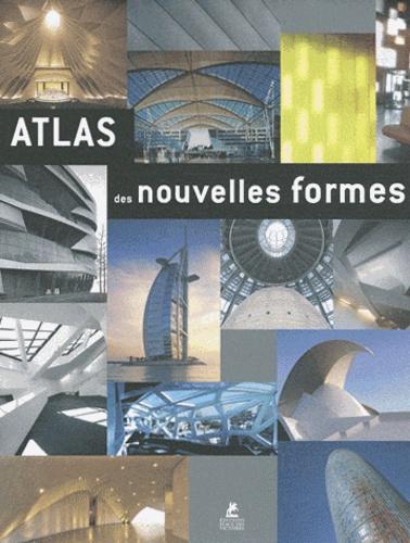 Alex Sanchez Vidiella - Atlas des nouvelles formes.